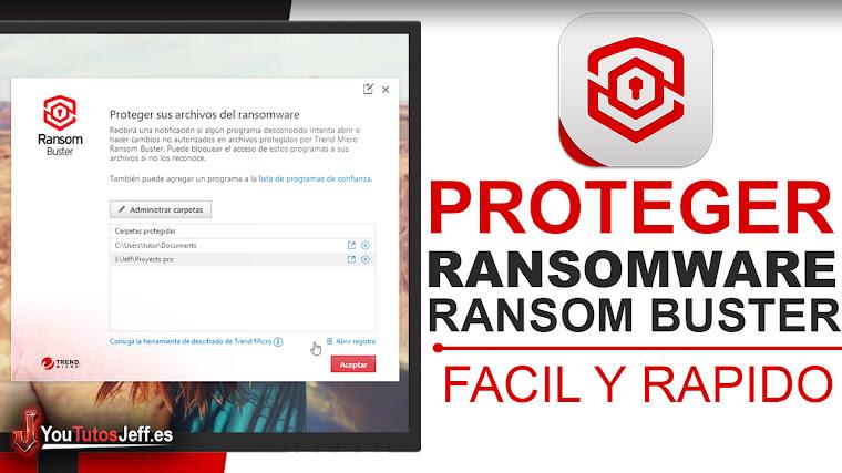 Como Protegerse contra el Ransomware en Windows - Descargar Ransom Buster