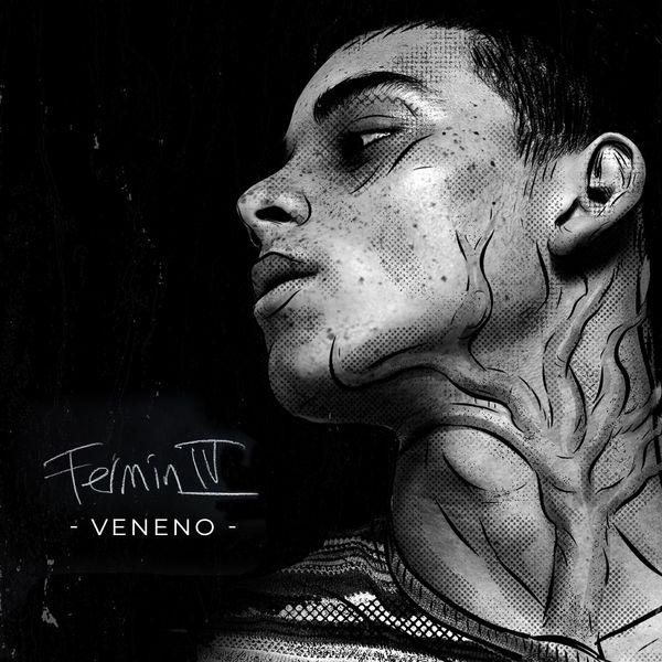 Fermin IV – Veneno (Single) 2021 (Exclusivo WC)