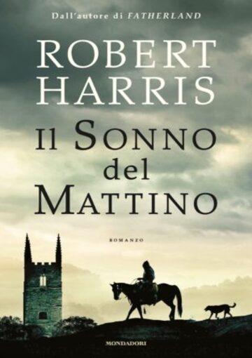 Il sonno del mattino di Robert Harris