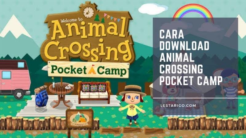 Cara Download Animal Crossing Pocket Camp di Android dan iOS