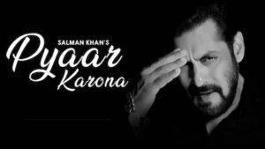 Pyaar Karona   Salman Khan   COVID-19