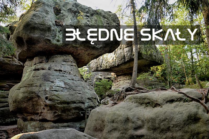 Błędne Skały to jedna z największych atrakcji Parku Narodowego Gór Stołowych. Przewodnik, porady, informacje praktyczne i mnóstwo zdjęć.