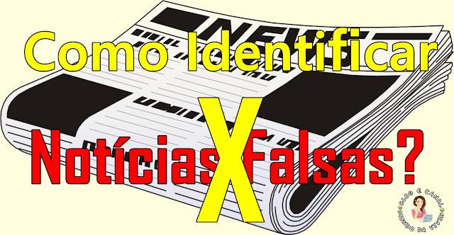 Como Identificar Notícias Falsas?