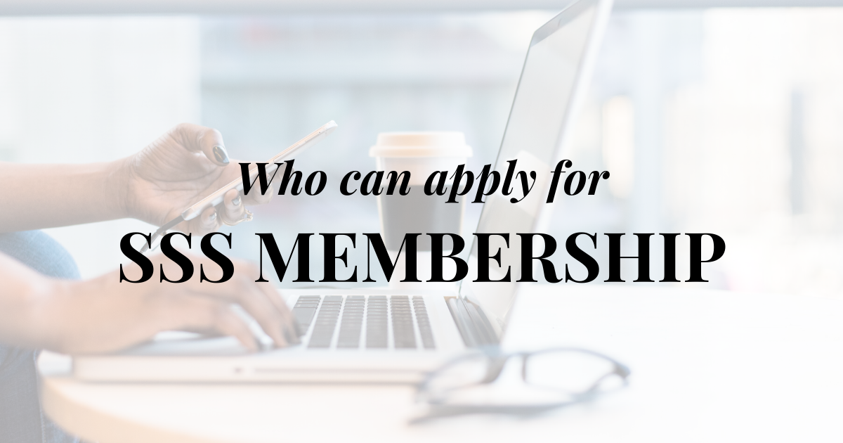 Who can apply for SSS Membership