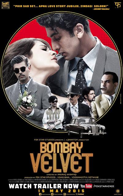 Bombay Velvet, Film Poster, starring Ranbir Kapoor, Anushka Sharma, Directed by Anurag Kashyap