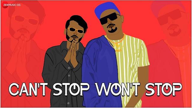 Cant Stop Wont Stop Lyrics -Ft Sahir -Zee Music