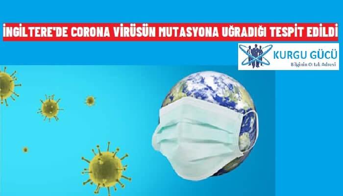 Corona Virüs Mutasyona Uğradı! B.1.1.7 Virüsü Daha Hızlı Bulaşıyor!