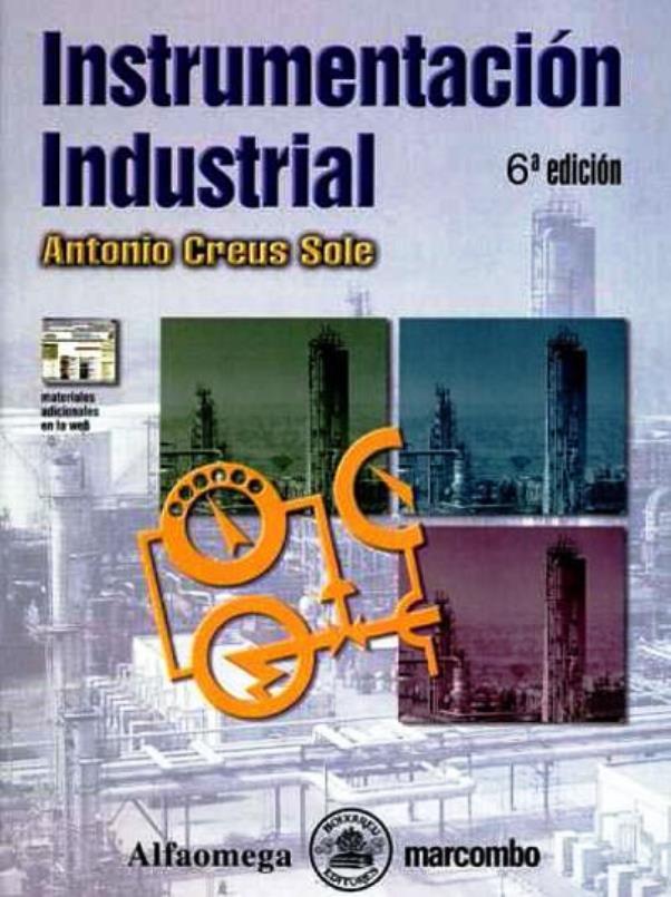 Instrumentacion Industrial, 6ta Edición – Antonio Creus Sole