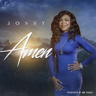 [Music + Video] Amen – Jossy