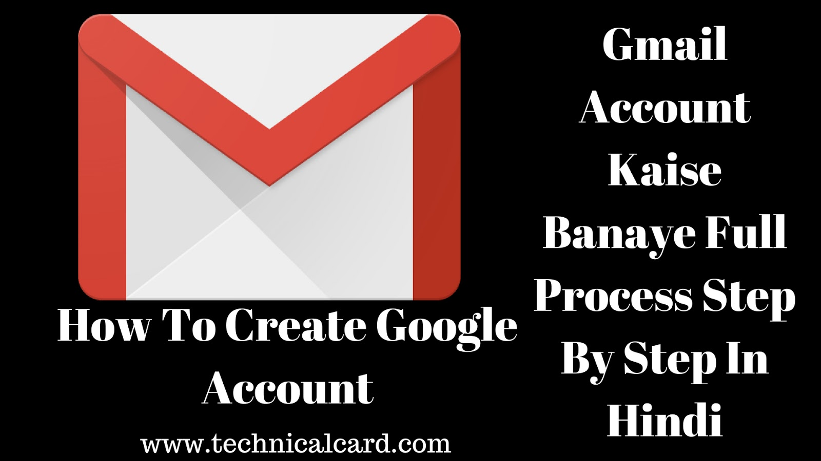 Gmail Account Kaise Banaye Full Process Step By Step In Hindi, google par gmail account kaise banaye,gmail id kaise banaye,