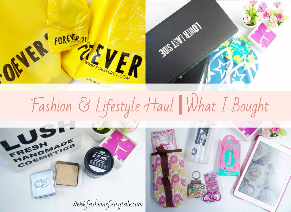 Fashion & Lifestyle Haul | What I Bought