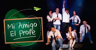 MI AMIGO EL PROFE | Teatro online