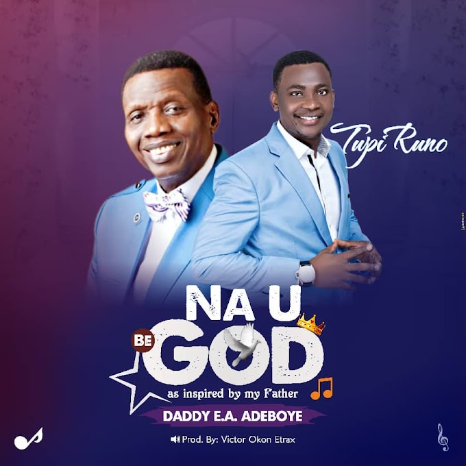 [Music] Na U Be God - Tupi Runo
