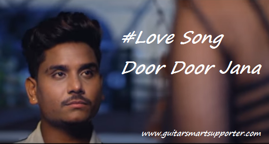#Love Song Guitar Chords With Lyrics | Kamal Khan