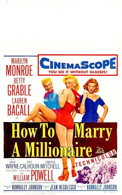 HOW TO MARRY A MILLIONAIRE. Window Card: 36 x 56 cms. Estados Unidos. CÓMO CASARSE CON UN MILLONARIO. How to Marry a Millionaire. 1953. Estados Unidos. Dirección: Jean Negulesco. Reparto: Marilyn Monroe, Betty Grable, Lauren Bacall, William Powell, Rory Calhoun, David Wayne, Fred Clark, Cameron Mitchell, Alexander D'Arcy.