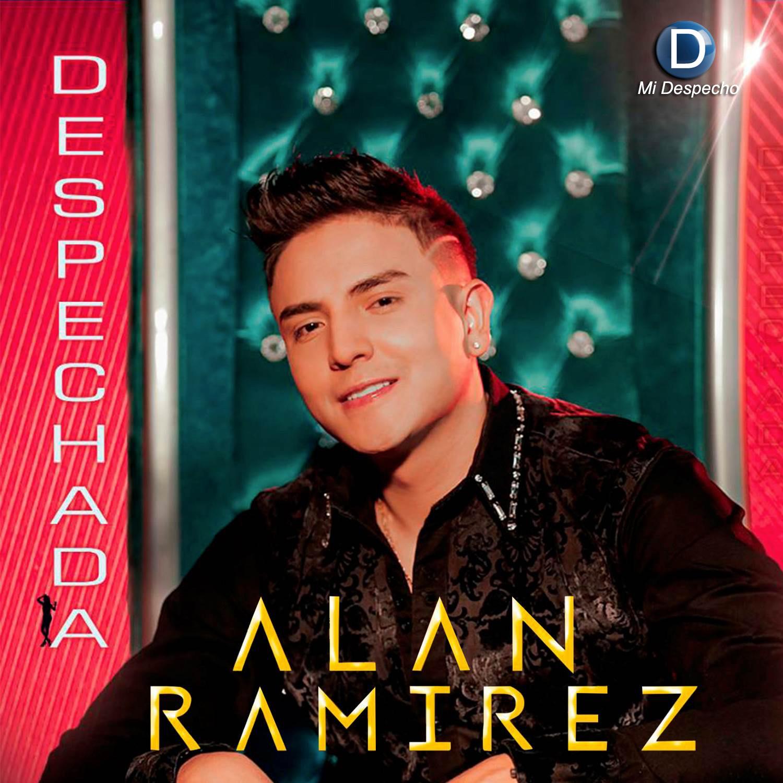 Alan Ramirez Despechada