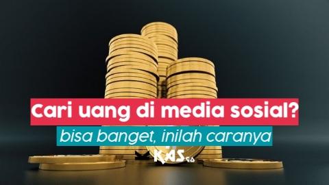 Media sosial yang bisa menghasilkan uang