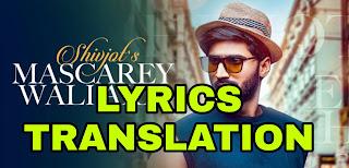Mascarey Wali Akh Lyrics in English   With Translation   – Shivjot