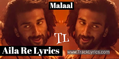 aila-re-lyrics-malaal