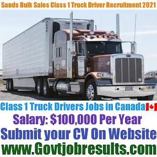Sands Bulk Sales Class 1 Truck Driver Recruitment 2021-22