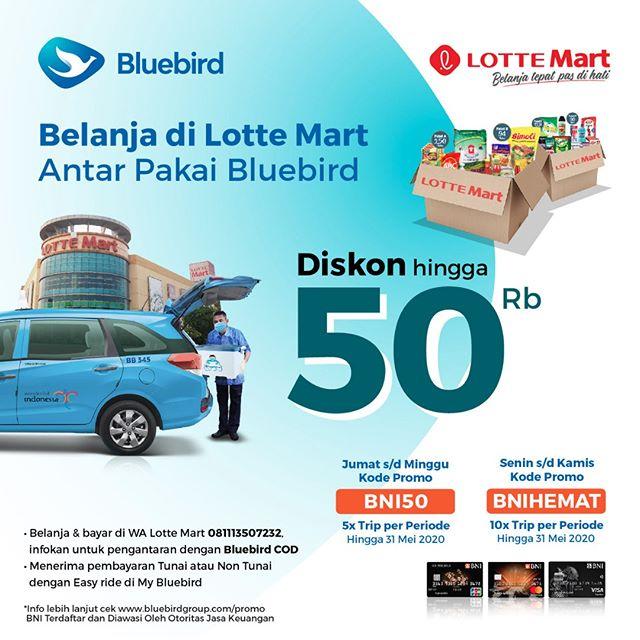 #LotteMart - #Promo Diskon Hingga 50K Antar Belanjaan Pakai BlueBird