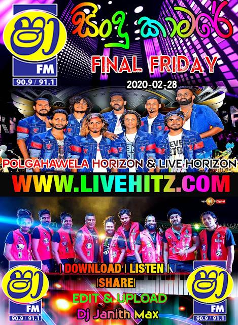 SHAA FM SINDU KAMARE FINAL FRIDAY ATTACK SHOW POLGAHAWELA HORIZON & LIVE HORIZON 2020-02-28