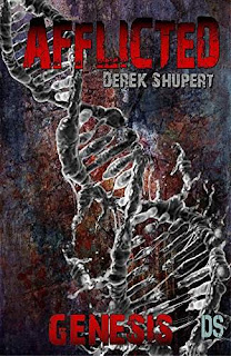 Afflicted: Genesis - a intense horror by Derek Shupert