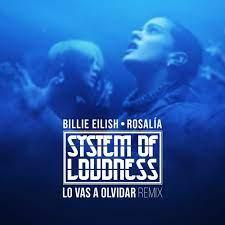 Billie Eilish & Rosalia - Lo Vas A Olvidar (Extended Mix)