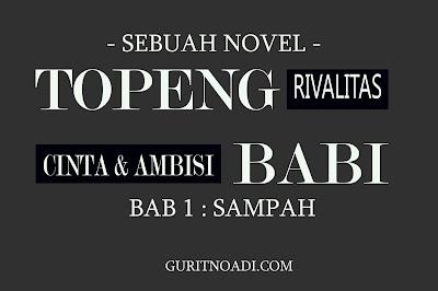 Novel Mafia Topeng Babi, Bab 1