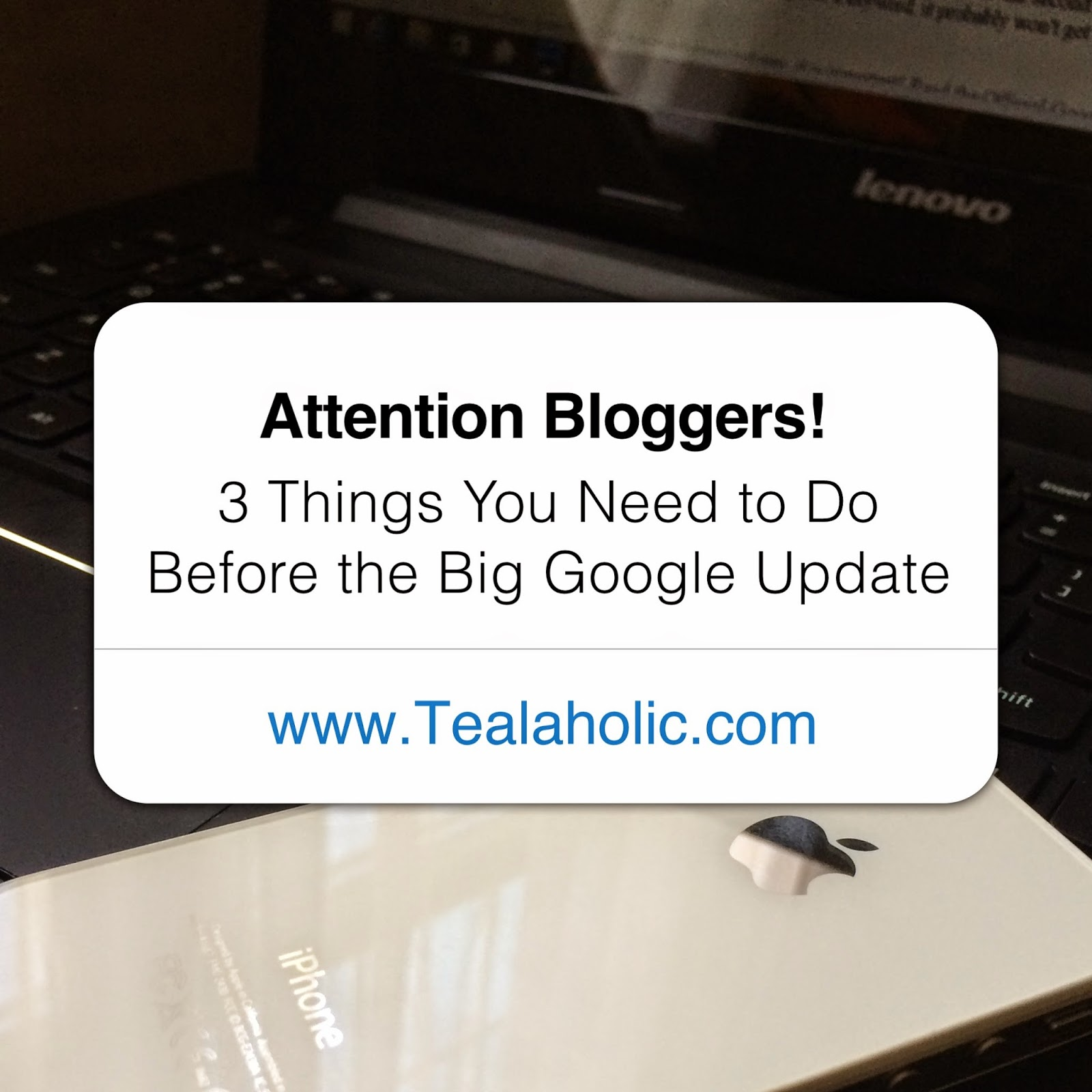 3 Things Bloggers Need To Do Before The Google Mobile Update