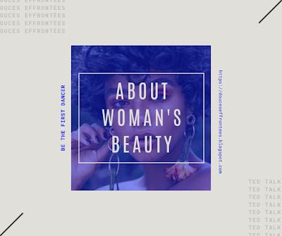 http://douceseffrontees.blogspot.com/2019/12/la-beaute-feminine.html