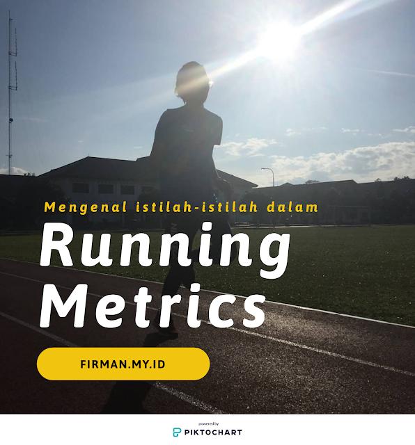 Mengenal istilah dalam running metrics