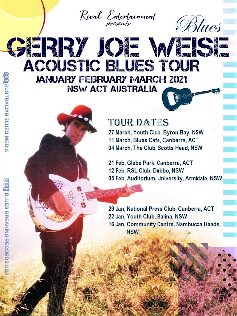 Gerry Joe Weise, Acoustic Blues Tour, January, February, March, 2021, NSW, ACT, Australia.