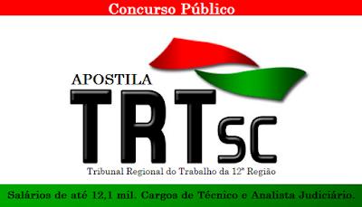 Apostila TRT-SC Técnico Judiciário + Vídeo aulas Grátis, Área Administrativa.