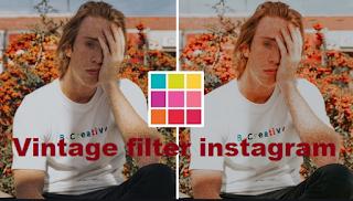Vintage Instagram filter | How to get Filter vintage instagram