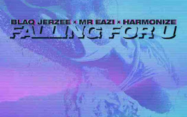 MP3 DOWNLOAD: Blaq Jerzee x Mr Eazi x Harmonize – Falling For U