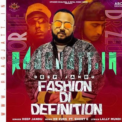 Fashion Di Definition by Deep Jandu lyrics