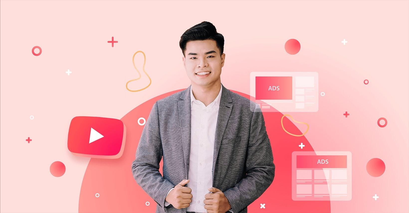 Khóa học hướng dẫn quảng cáo Youtube 2020 bài bản - Tiếp cận đúng khách hàng và tạo ra đơn hàng tại nền tảng chia sẻ video lớn nhất thế giới