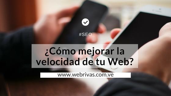 ¿Cómo mejorar la velocidad de tu Web?