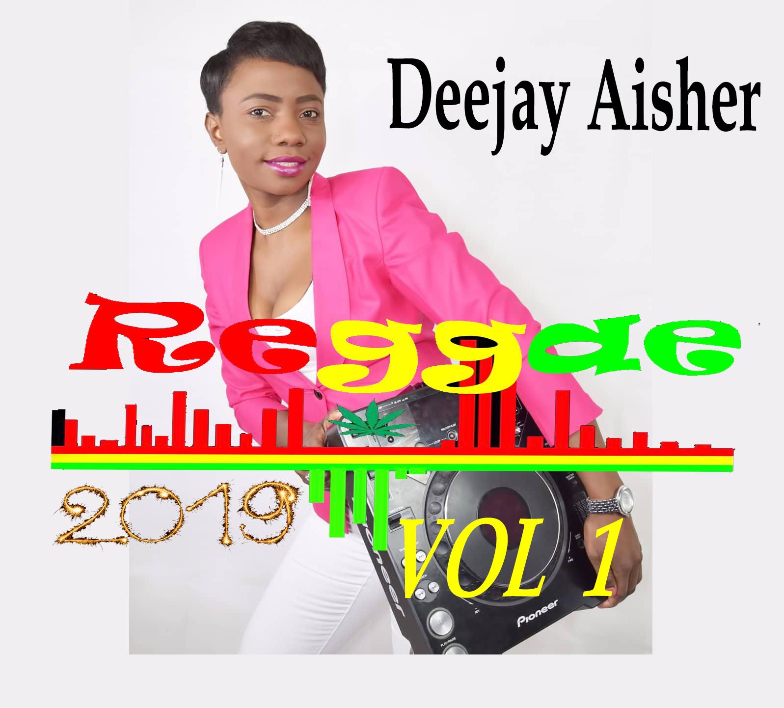 Dj Aisher - REGGAE MIX 2019 VOL 1 Donload ~ Manupearls Unity