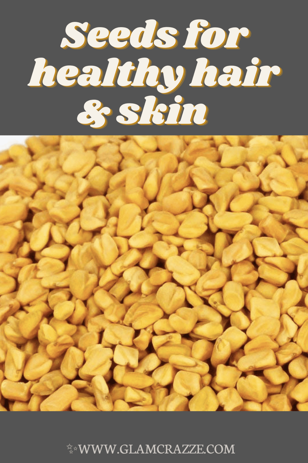 Fenugreek seeds for healthy hair