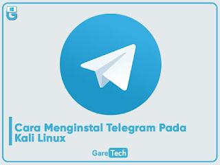 Cara Menginstal Telegram Pada Kali Linux