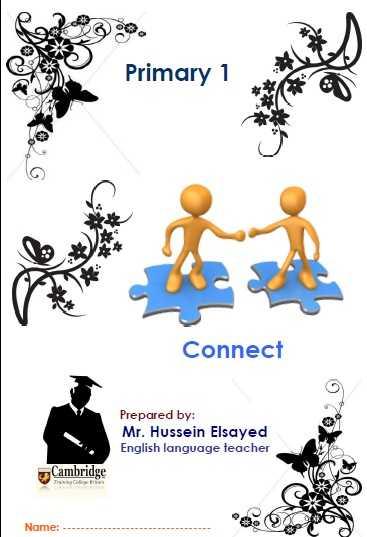 أقوى مذكرة لغة انجليزية المنهج الجديد Connect 1 أولى ابتدائي ترم أول 2019 مستر حسين السيد