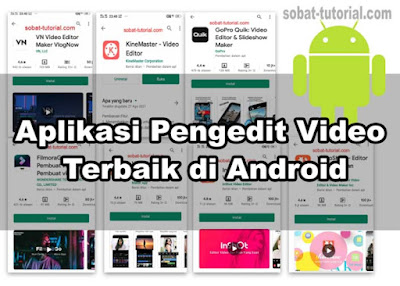 Aplikasi Pengedit Video Terbaik di Android