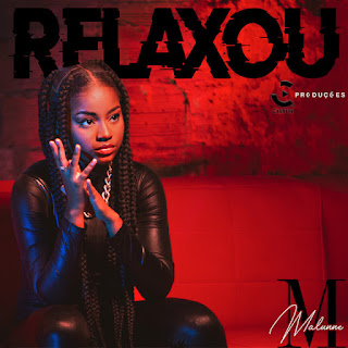 Malunne - Relaxou [Exclusivo 2021] (Download Mp3)