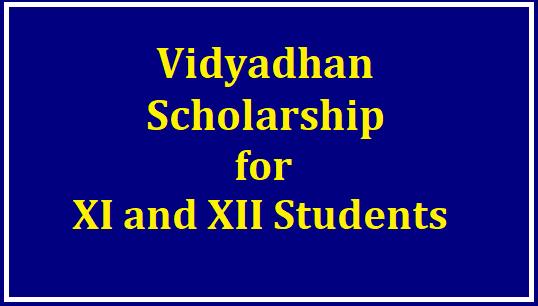 Vidyadhan Scholarship from Sarojini Damodaran Foundation for XI and XII Students Dates, Application Process, Apply Online @vidyadhan.org