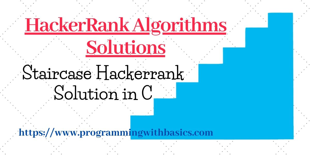 Staircase Hackerrank Solution in C