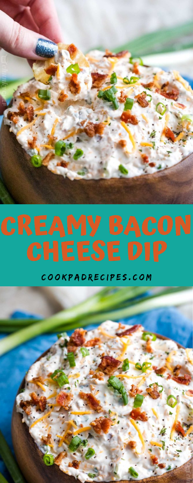 CREAMY BACON CHEESE DIP