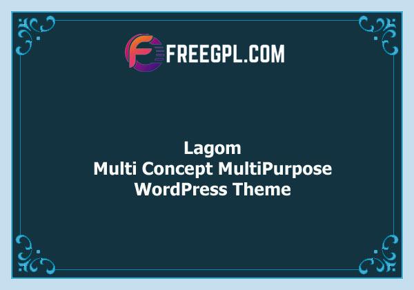 Lagom - Multi Concept MultiPurpose WordPress Theme Nulled Download Free