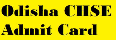 Odisha CHSE +2 Admit Card 2020